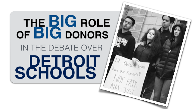 Big Donors Have Been Big Players In Fight Over Detroit Public Schools Turnaround